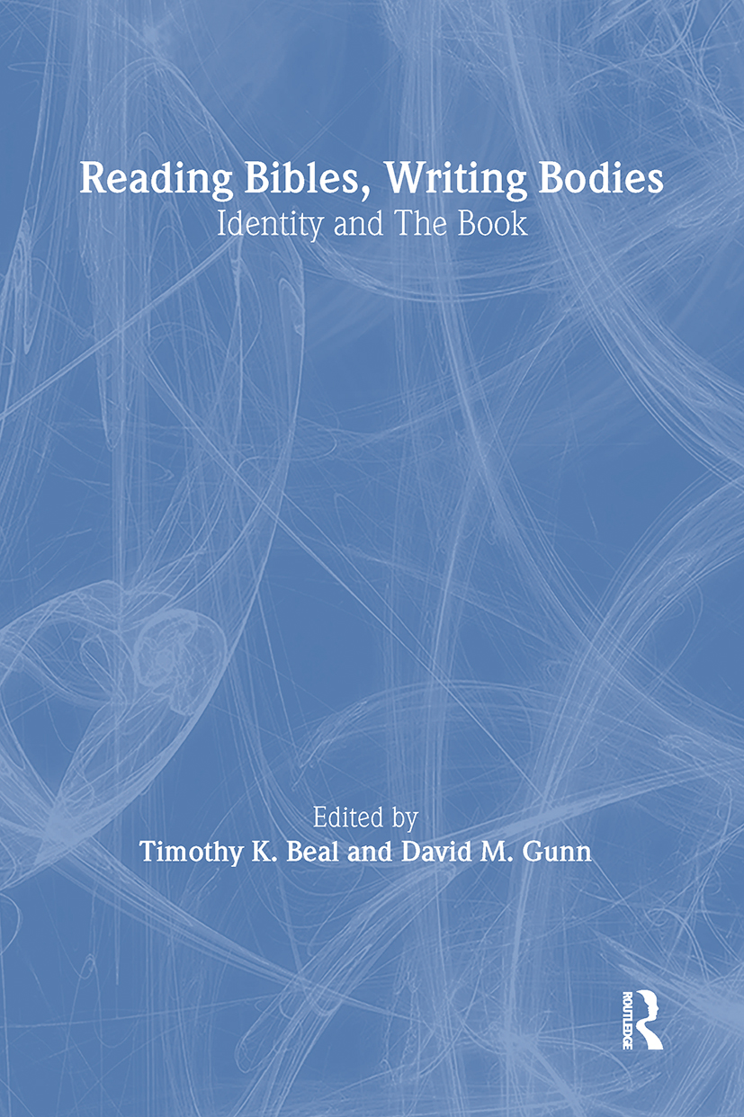 Reading Bibles, Writing Bodies: Identity and The Book, 1st Edition (Paperback) book cover