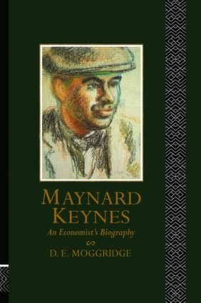 Maynard Keynes: An Economist's Biography, 1st Edition (Paperback) book cover