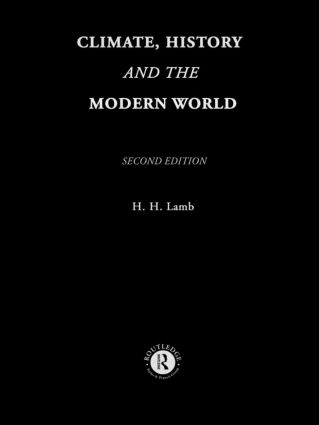 Climate, History and the Modern World: 2nd Edition (Paperback) book cover