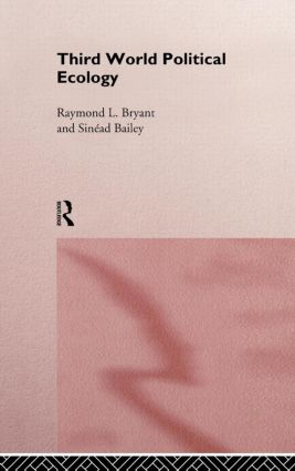 Third World Political Ecology: An Introduction, 1st Edition (Hardback) book cover