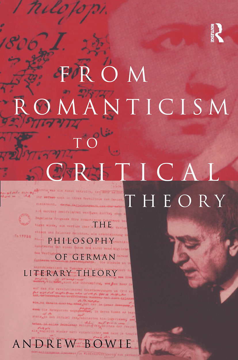 From Romanticism to Critical Theory: The Philosophy of German Literary Theory, 1st Edition (Paperback) book cover
