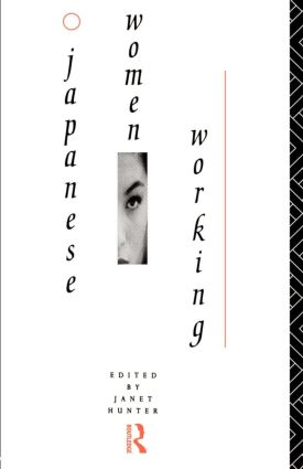 Japanese Women Working: 1st Edition (Paperback) book cover