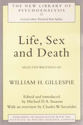 Life, Sex and Death: Selected Writings of William Gillespie, 1st Edition (Paperback) book cover
