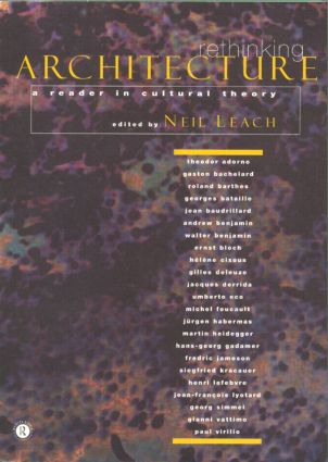 Rethinking Architecture: A Reader in Cultural Theory (Paperback) book cover