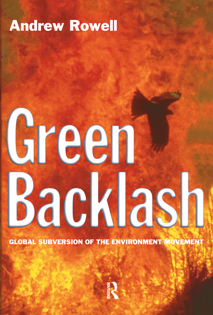 Green Backlash: Global Subversion of the Environment Movement, 1st Edition (Paperback) book cover