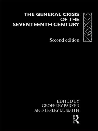 The General Crisis of the Seventeenth Century: 2nd Edition (Paperback) book cover