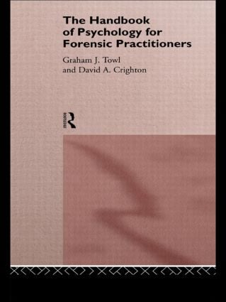 The Handbook of Psychology for Forensic Practioners: 1st Edition (Paperback) book cover