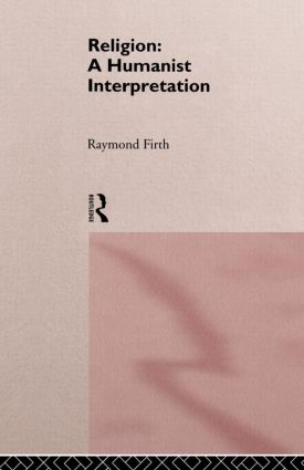 Religion: A Humanist Interpretation (Paperback) book cover