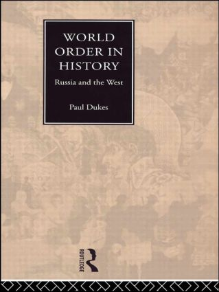 World Order in History: Russia and the West (Hardback) book cover