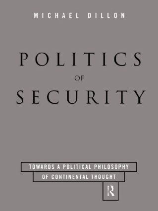 Politics of Security: Towards a Political Phiosophy of Continental Thought (Paperback) book cover