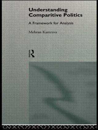 Understanding Comparative Politics: A Framework for Analysis, 1st Edition (Paperback) book cover