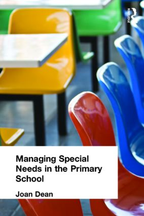 Managing Special Needs in the Primary School: 1st Edition (Paperback) book cover