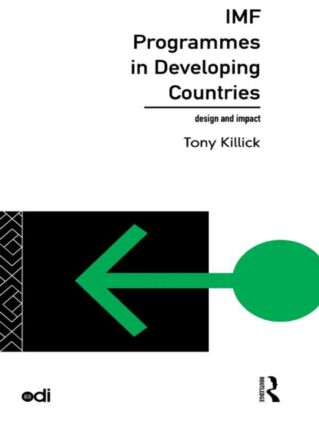 IMF Programmes in Developing Countries: Design and Impact, 1st Edition (Paperback) book cover