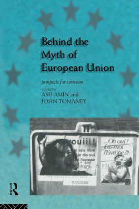 Behind the Myth of European Union: Propects for Cohesion (Paperback) book cover