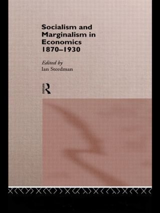 Socialism & Marginalism in Economics 1870 - 1930 (Hardback) book cover
