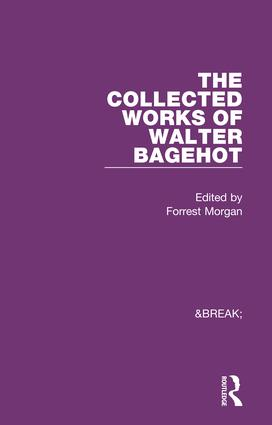 Collected Works of Walter Bagehot book cover