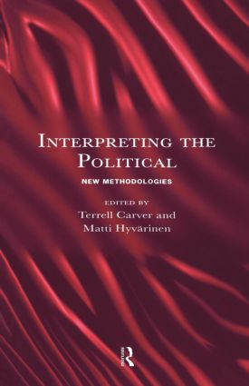 Interpreting the Political: New Methodologies, 1st Edition (Paperback) book cover