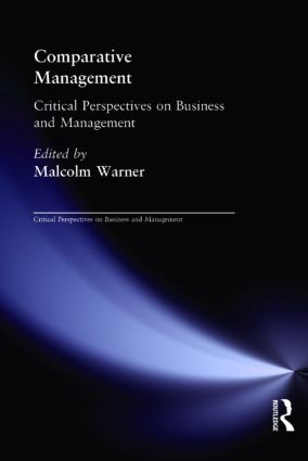 Comparative Management: Critical Perspectives on Business and Management (Hardback) book cover