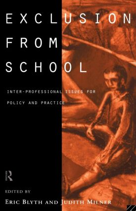 Exclusion From School: Multi-Professional Approaches to Policy and Practice, 1st Edition (Paperback) book cover