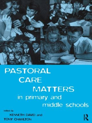 Pastoral Care Matters in Primary and Middle Schools (Paperback) book cover