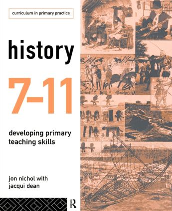 History 7-11: Developing Primary Teaching Skills, 1st Edition (Paperback) book cover