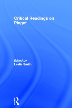 Critical Readings on Piaget (Hardback) book cover