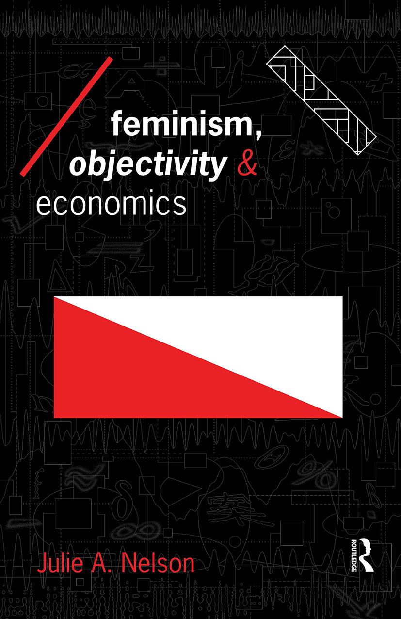 Feminism, Objectivity and Economics: 1st Edition (Paperback) book cover