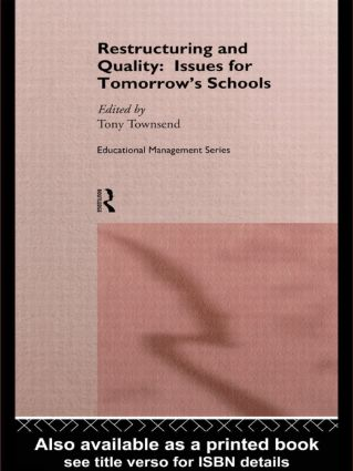 Restructuring and Quality: Issues for Tomorrow's Schools: 1st Edition (Paperback) book cover