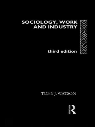 Sociology, Work and Industry