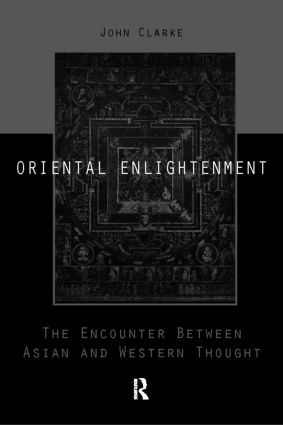 Oriental Enlightenment: The Encounter Between Asian and Western Thought book cover