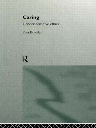 Caring: Gender-Sensitive Ethics, 1st Edition (Paperback) book cover