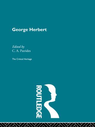 George Herbert: The Critical Heritage, 1st Edition (Hardback) book cover
