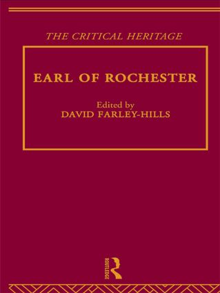 Earl of Rochester: The Critical Heritage, 1st Edition (Hardback) book cover