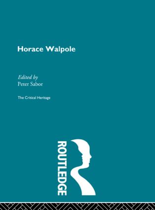 Horace Walpole: The Critical Heritage (Hardback) book cover