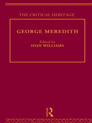 George Meredith: The Critical Heritage (Hardback) book cover
