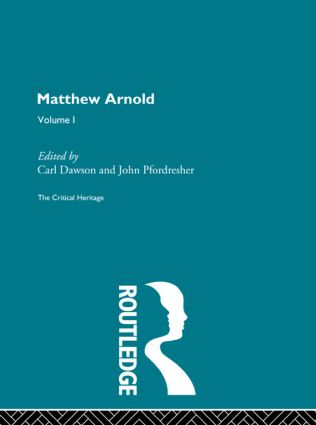 Matthew Arnold: The Critical Heritage Volume 1 Prose Writings (Hardback) book cover