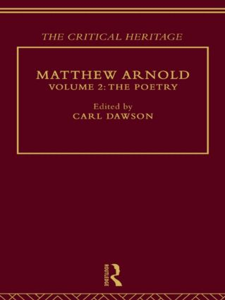 Matthew Arnold: The Critical Heritage Volume 2 The Poetry (Hardback) book cover