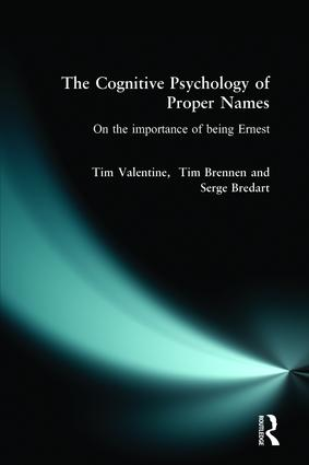 The Cognitive Psychology of Proper Names: 1st Edition (Paperback) book cover