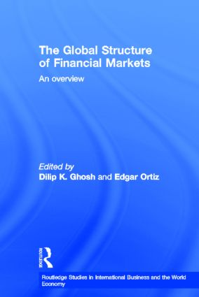 The Global Structure of Financial Markets: An Overview (Hardback) book cover