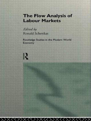 The Flow Analysis of Labour Markets: 1st Edition (Hardback) book cover