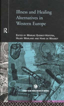 Illness and Healing Alternatives in Western Europe: 1st Edition (Hardback) book cover