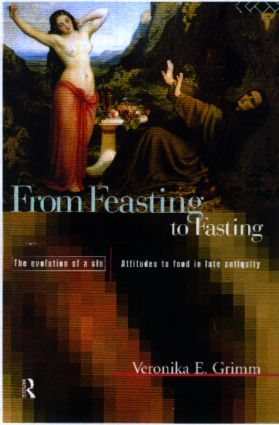 From Feasting To Fasting: The Evolution of a Sin, 1st Edition (Hardback) book cover
