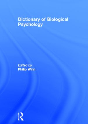 Dictionary of Biological Psychology (Hardback) book cover