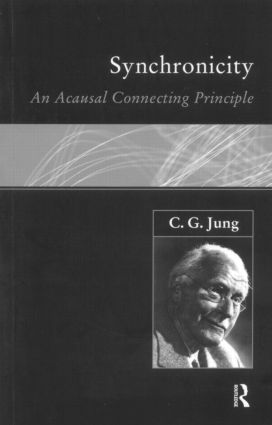 Synchronicity: An Acausal Connecting Principle (Paperback) book cover