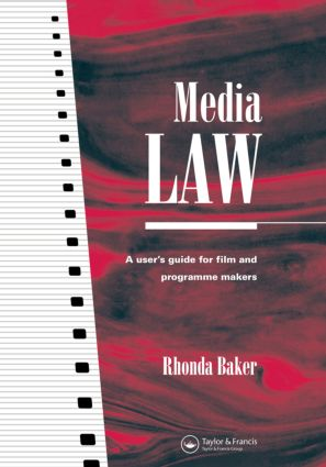 Media Law: A User's Guide for Film and Programme Makers book cover