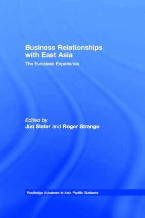 Business Relationships with East Asia: The European Experience book cover