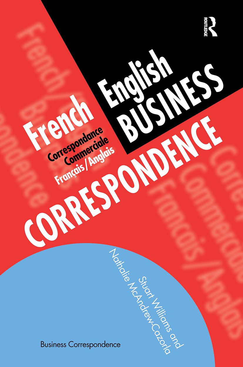 French/English Business Correspondence: Correspondance Commerciale Francais/Anglais, 1st Edition (Paperback) book cover