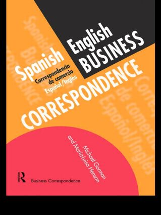 Spanish/English Business Correspondence: Correspondecia de comercio Espanol/Ingles, 1st Edition (Paperback) book cover
