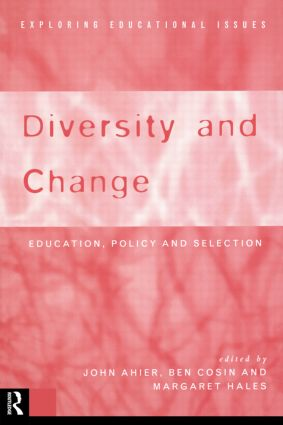 Diversity and Change: Education Policy and Selection, 1st Edition (Paperback) book cover