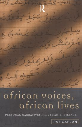 African Voices, African Lives: Personal Narratives from a Swahili Village, 1st Edition (Paperback) book cover
